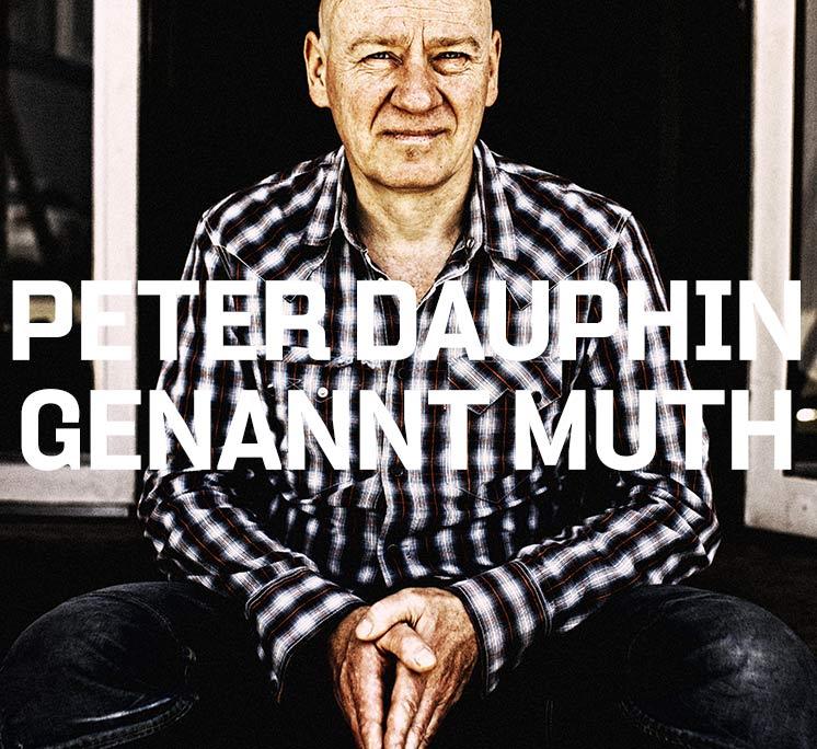 Peter Dauphin genannt MUTH